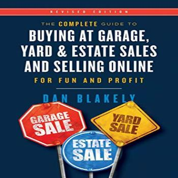 The Complete Guide to Buying at Garage, Yard, and Estate